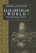 Historical Dictionary of the Elizabethan World Pdf