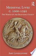 Medieval Lives c  1000 1292