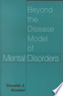 Beyond The Disease Model Of Mental Disorders Book PDF