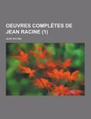 Oeuvres Complètes de Jean Racine