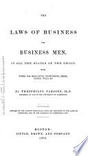 The Laws of Business for Business Men, in All the States of the Union