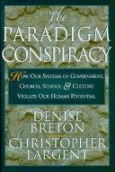 The Paradigm Conspiracy Book