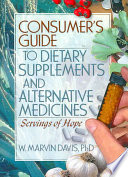 Consumer s Guide to Dietary Supplements and Alternative Medicines Book