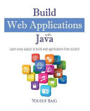 Build Web Applications with Java