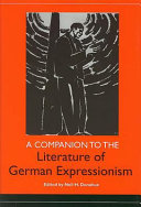 A Companion to the Literature of German Expressionism