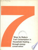 7 Ways to Reduce Fuel Consumption in Household Heating    Through Energy Conservation
