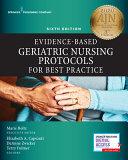 Evidence Based Geriatric Nursing Protocols For Best Practice