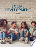 """Social Development"" by Ross D. Parke, Glenn I. Roisman, Amanda J. Rose"