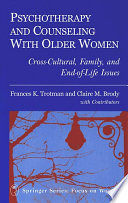 Psychotherapy and Counseling With Older Women Book