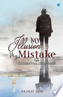 My Illusion My Mistake