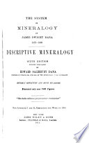 The System of Mineralogy of James Dwight Dana  1837 1868