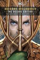 Aquaman  Underworld Deluxe Edition