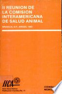 II Meeting of the Interamerican Commission on Animal Health, Brasilia, D.F., Brazil 1985, April 29-May 1st., 1985  : COINSA II Proceedings