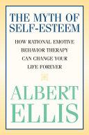 The Myth Of Self Esteem