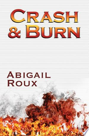 Download Crash & Burn Free Books - Read Books
