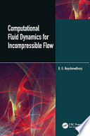 Computational Fluid Dynamics for Incompressible Flows