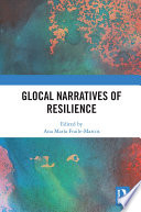 Glocal Narratives of Resilience