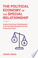 The Political Economy of the Special Relationship