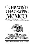 The Wind that Swept Mexico