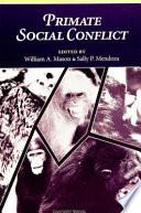 Primate Social Conflict Book