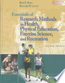 Essentials of Research Methods in Health  Physical Education  Exercise Science  and Recreation