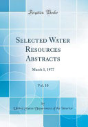 Selected Water Resources Abstracts  Vol  10