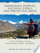 Indigenous Peoples, National Parks, and Protected Areas