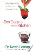 Sex Begins in the Kitchen Book
