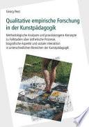 Qualitative empirische Forschung in der Kunstpädagogik