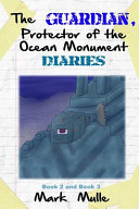 The Guardians, Protector of the Ocean Monument Diaries, Book 2 and Book 3 (An Unofficial Minecraft Book for Kids Ages 9 - 12 (Preteen)