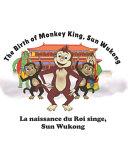 The Birth of Monkey King  Sun Wukong