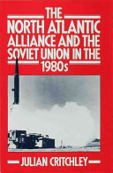 The North Atlantic Alliance and the Soviet Union in the 1980s