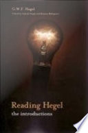 """Reading Hegel: The Introductions"" by Georg Wilhelm Friedrich Hegel, Aakash Singh, Rimina Mohapatra"