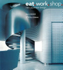 Eat. Work. Shop.