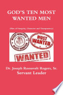 GOD S TEN MOST WANTED MEN Men of Integrity  Character and Transparency Book