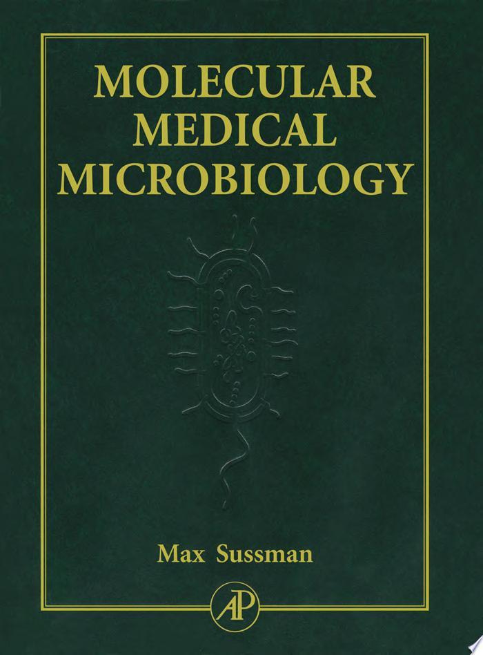 Molecular Medical Microbiology  Three Volume Set