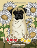 I Love Pugs Coloring Book
