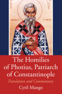 Pdf The Homilies of Photius, Patriarch of Constantinople