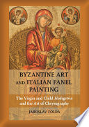 Byzantine Art And Italian Panel Painting