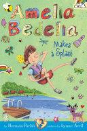 Amelia Bedelia Chapter Book #11: Amelia Bedelia Makes a Splash ebook