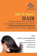 Hair A thing of beauty & a joy forever, An Insight by a Medical Doctor (M.D.) - (English) Book