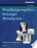 Workbook for Radiographic Image Analysis - E-Book