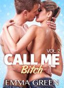 Call me Bitch – 2 (Versione Italiana)