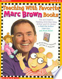 Teaching with Favorite Marc Brown Books Book