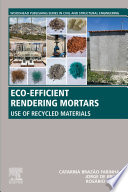 Eco efficient Rendering Mortars