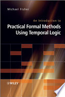 An Introduction to Practical Formal Methods Using Temporal Logic Book