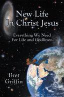 New Life in Christ Jesus