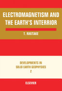 Electromagnetism and the Earth's Interior