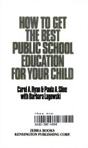 How to Get the Best Public School Education for Your Child