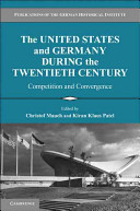The United States and Germany during the Twentieth Century
